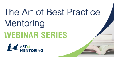 Free Mentoring Webinar | The Art of Best Practice Mentoring